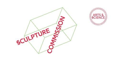 Arts & Science Sculpture Commission: Exhibition Launch