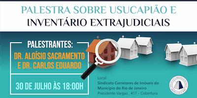 Palestra sobre Usucapião e inventário extrajudiciais