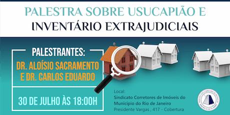 Palestra sobre Usucapião e inventário extrajudiciais ingressos