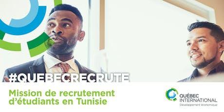 Mission de recrutement d'étudiants en Tunisie tickets