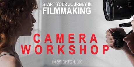 """Camera Workshop """"Intro Filmmaking Series"""" Brighton tickets"""