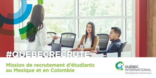 Mission de recrutement d'étudiants au Mexique et en Colombie