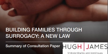 """""""Building families through surrogacy: a new law"""" - a consultation event (Cardiff) tickets"""