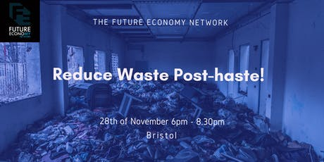 Reduce Waste Post-haste! tickets