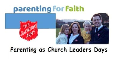 Parenting as Church Leaders Days