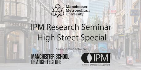 IPM Research Seminar: High Street Special tickets