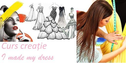 Curs creatie I made my dress