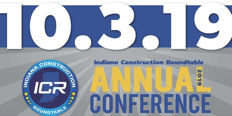 Indiana Construction Roundtable 2019 Annual Conference tickets