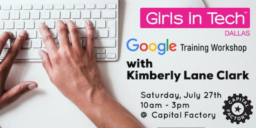 Girls in Tech - Google Training Workshop