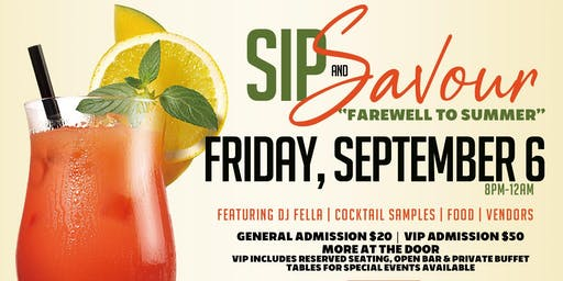 "Sip & Savour: ""Farewell to Summer"""