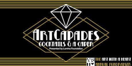 The ArtCapades: Cocktails and a Caper tickets