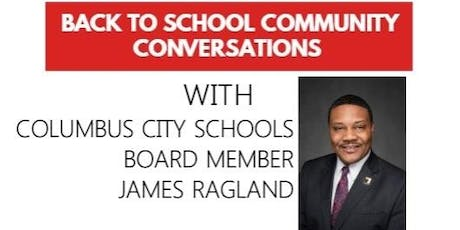 Back to School Conversations with Columbus City Schools Board Member tickets