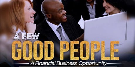 A Few Good People (A Financial Business Opportunity) tickets