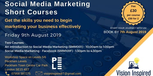 Short Courses in Social Media Marketing - An Introduction and Facebook