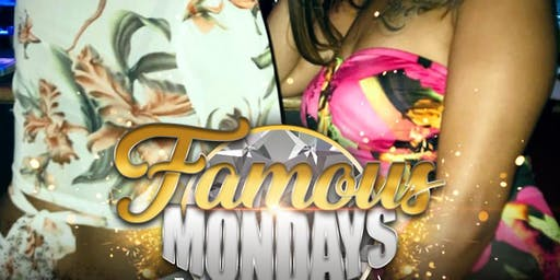 FAMOUS MONDAYS @ Blue Flame Lounge