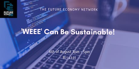 'WEEE' Can Be Sustainable!! tickets