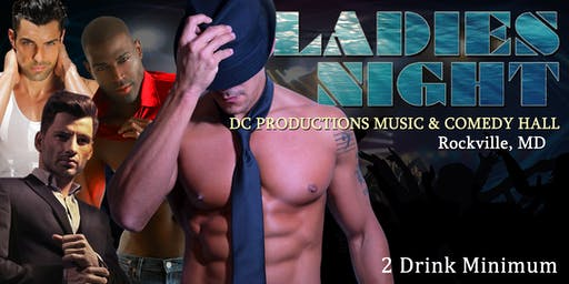 Ladies Night Out LIVE - Male Revue Rockville MD