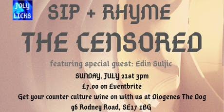 Sip + Rhyme: The Censored tickets
