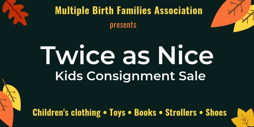 Twice As Nice - Fall/Winter 2019 Kids' Consignment Sale
