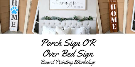 Porch Signs OR Over-Bed Signs Board Painting Workshop tickets