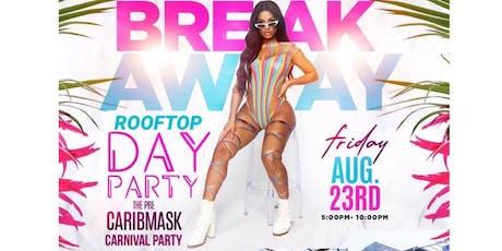 BreakAway Rooftop Day Party tickets