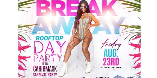 BreakAway Rooftop Day Party