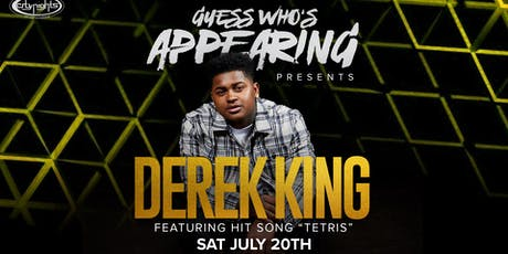 "Guess Who's Appearing ft. Derek King w/ Hit Song ""Tetris"" (Ages 18+ 