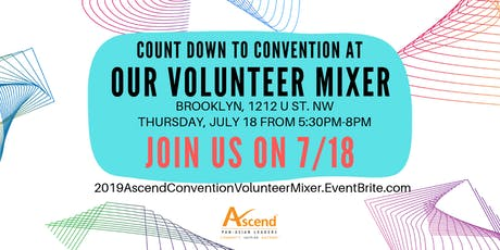 2019 Ascend National Convention Volunteer Mixer tickets
