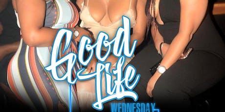 GOOD LIFE WEDNESDAYS @ Blue Flame Lounge tickets