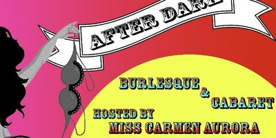 The After Dark Burlesque & Cabaret Show Comes To Kent!