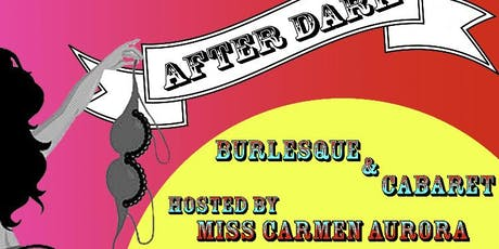 The After Dark Burlesque & Cabaret Show Comes To Kent! tickets