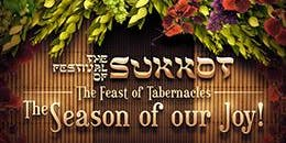 CELEBRATE 7 DAYS OF TABERNACLES OCTOBER 13-19