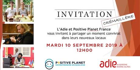 Crémaillère Adie Positive Planet tickets
