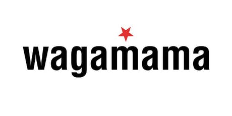 wagamama preview event | bletchley tickets
