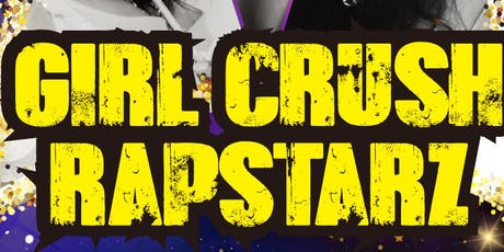 Girl Crush Rapstarz tickets