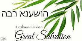 HOSHANA RABAH 8TH GREAT DAY OF THE FEAST