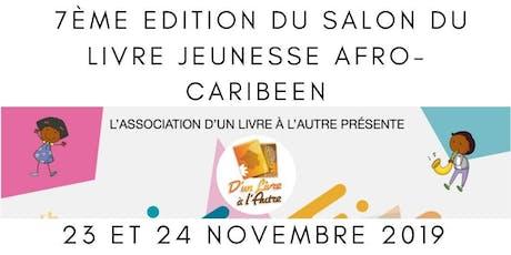 7e Edition du Salon du Livre Jeunesse Afro-Caribéen billets