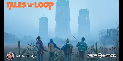 Tales from the Loop - par Footbridge