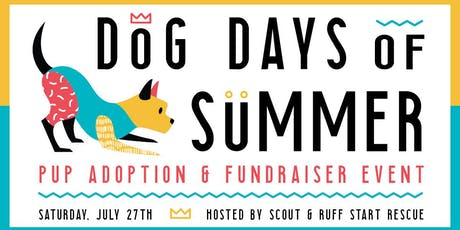 Dog Days of Summer Pup Adoption & Fundraiser Event tickets