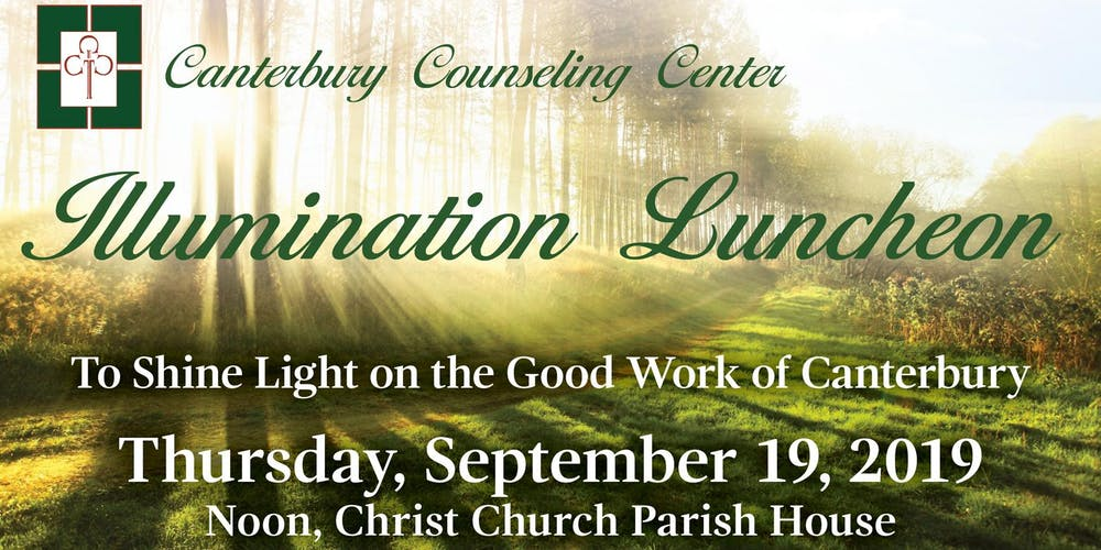 Canterbury Counseling Center Illumination Luncheon Tickets, Thu, Sep
