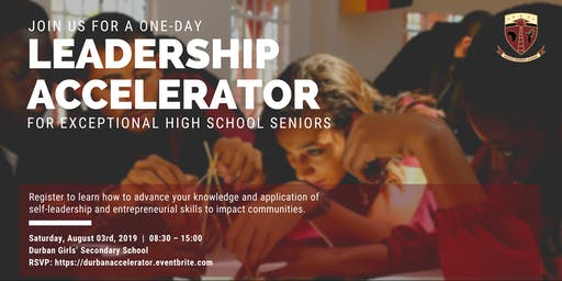 Leadership Accelerator for Exceptional High School Seniors - Durban