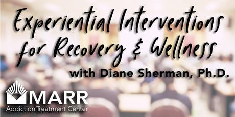 CE Event: Experiential Interventions for Recovery & Wellness tickets