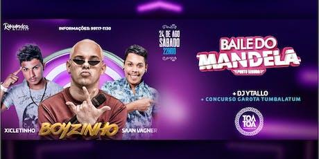 BAILE DO MANDELA TRIP SOUND - 24/08/2019 ingressos