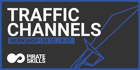 Traffic Channels | Workshop Tickets