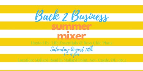 Back to Business Summer Mixer tickets