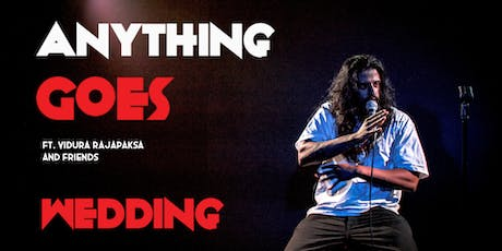 English Standup in Wedding - Anything Goes ft. Vidura Rajapaksa tickets
