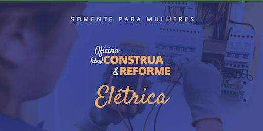 (des)Construa & Reforme: Elétrica