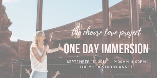 The Choose Love Project Immersion