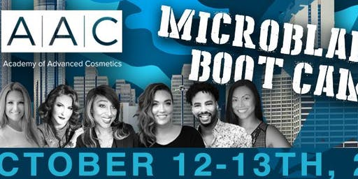 Academy of Advanced Cosmetics Presents Microblading Boot Camp