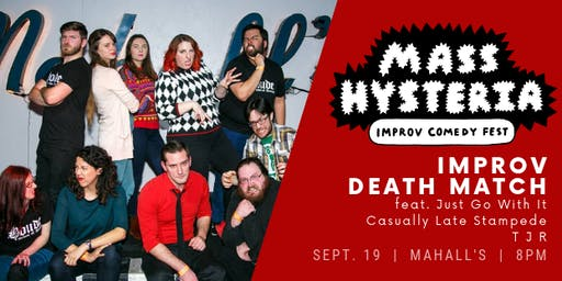 Mass Hysteria Improv Fest Night One: Improv Death Match